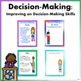 Decision- Making: Improving on Decision-Making Skills