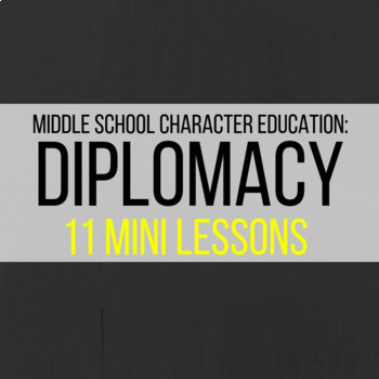 Character Education: Diplomacy in Conflict Resolution