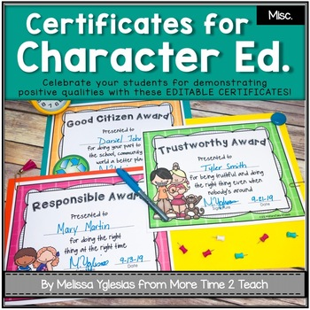 Character Education {EDITABLE Certificates}