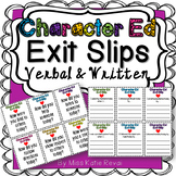 Character Education Exit Tickets: Verbal & Written Exit Sl