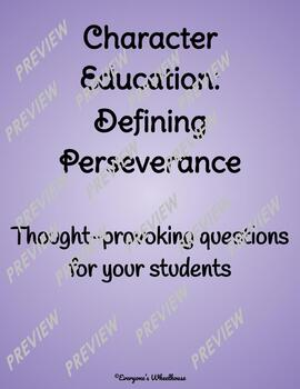 Character Education: Exploring the Concept of Perseverance