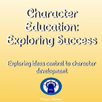 Character Education: Exploring the Concept of Success