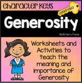 Character Education - Generosity - Worksheets and Activities