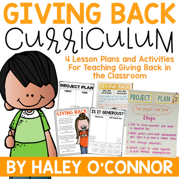 Character Education: Giving Back {Lesson Plans and Activities}