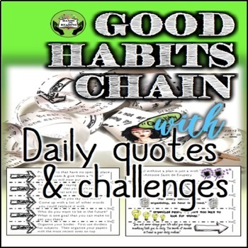 SEL Character Education- Good Habits Chain: Daily Quotes & Challenges