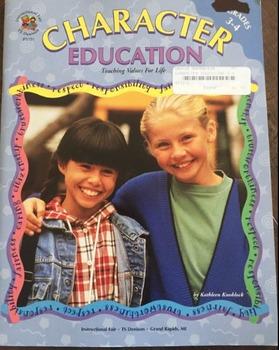 Character Education: Grades K-2 and Grades 3-4