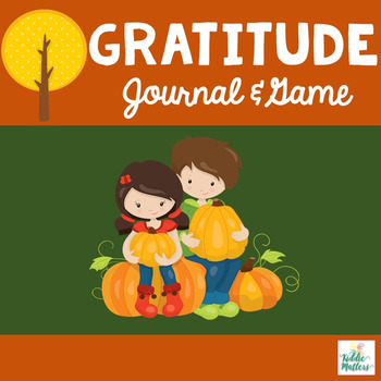 Character Education: Gratitude Lesson w/ Gratitude Journal and File Folder Game
