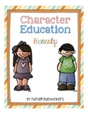 Character Education: Honesty (Editable)