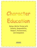 Character Education - Honesty, Responsibility, Respect, Perseverance, Compassion