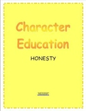 Character Education Honesty and Being Honest