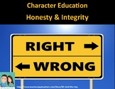 Character Education - Honesty and Integrity
