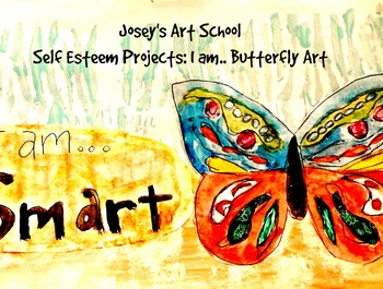 "Character Education ""I am"" Butterfly Art Preteen Teen Art Self Esteem Project"