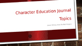 Character Education Journal Prompts