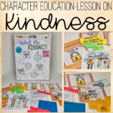 Character Education - Kindness - PBIS Lesson