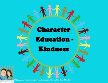 Character Education - Kindness Unit