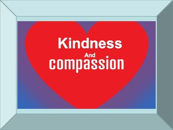 Character Education: Kindness and Compassion