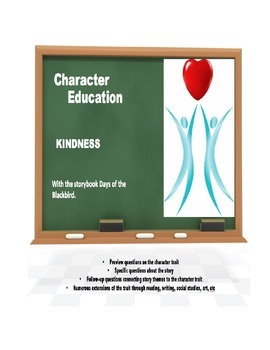 Character Education:  Kindness with Days of the Blackbird book