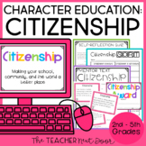 Character Education for 2nd - 5th Grades: Citizenship | Ci