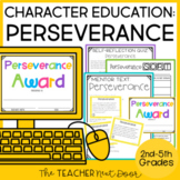 Character Education Kit for 2nd - 5th Grades: Perseverance