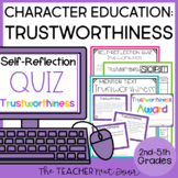 Character Education for 2nd - 5th Grades: Trustworthiness   Trustworthy