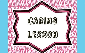 Character Education Lesson: Caring