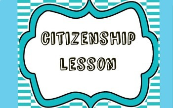 Character Education Lesson: Citizenship
