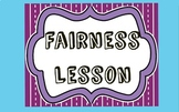 Character Education Lesson: Fairness