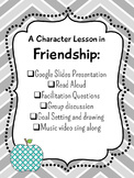 Character Education Lesson: Friendship