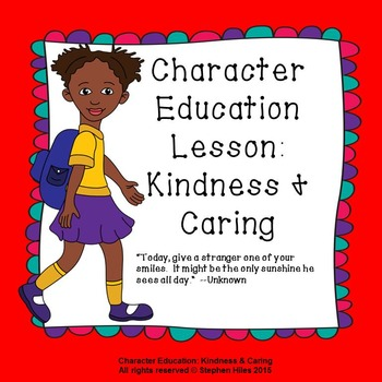 Character Education Lesson: Kindness & Caring