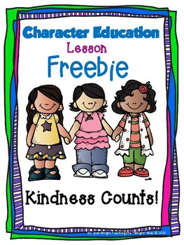 Character Education Lesson for Kindness Freebie