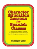 Character Education Lessons for Spanish Classes