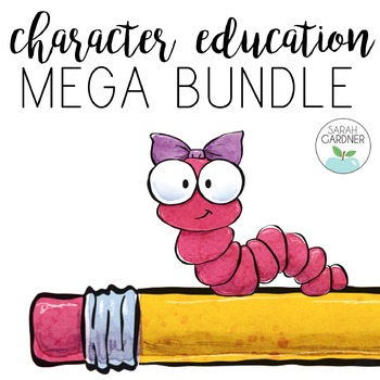 Character Education MEGA (Growing) BUNDLE