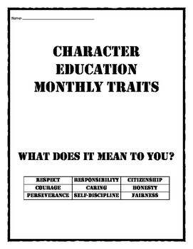 Character Education Monthly Traits / Values: Quotes and their meanings