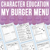 Character Education - My Burger Menu (Distance Learning)