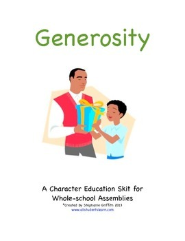 Character Education Package--GENEROSITY--Skit and Activities Included