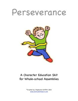 Character Education Package--PERSEVERANCE--Skit & Activities Included