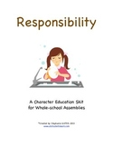 Character Education Package--RESPONSIBILITY--Skit & Activities Included