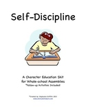 Character Education Package--SELF DISCIPLINE--Skit and Activities Included