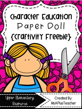 Character Education Paper Doll {Craftivity Freebie}