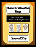 Character Education Plays - Responsibility