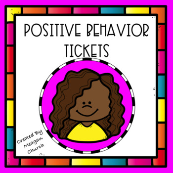 Character Education: Positive Behavior Tickets