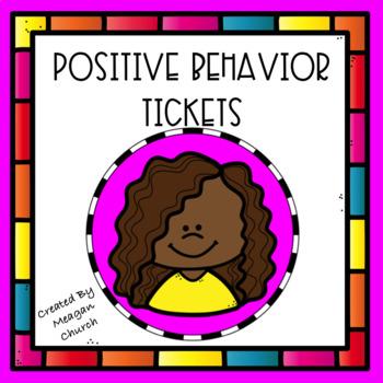 Character Education: Positive Behavior Tickets