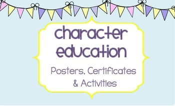 Character Education Posters, Activities and Certificates