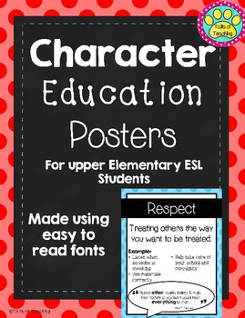 Character Education Posters (Basic Fonts for ESL Students)