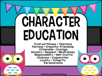 Character Education Posters - OWL THEME - Perfect for any classroom!
