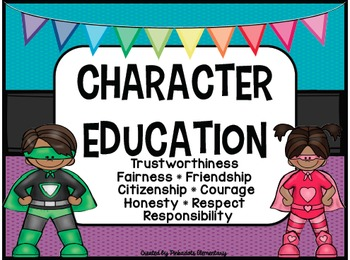 Character Education Posters - SUPERHERO THEME - Perfect for any classroom!