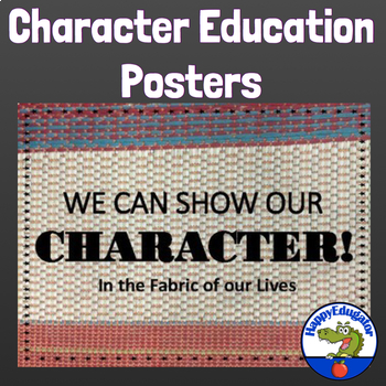 Character Education Posters - We Can Show Our Character
