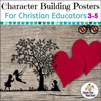 Character Education Posters for Christian Educators, Grades 3-5