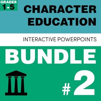 Character Education PowerPoint Bundle #2