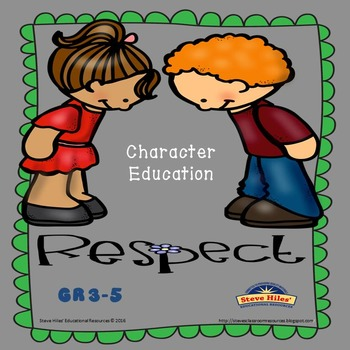 """Character Education: """"Respect"""" Gr 3-5"""